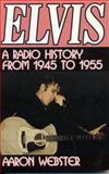 Elvis, the New Rage, Aaron Webster, 1556229437