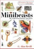 Minibeasts, G. Alan Revill, 1853469432