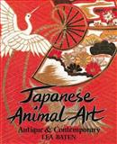 Japanese Animal Art, Lea Baten, 4079749430