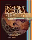 Crafting and Executing Strategy : The Quest for Comptetitive Advantage - Concepts and Cases, Thompson, 0072969431