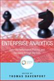 Enterprise Analytics : Optimize Performance, Process, and Decisions Through Big Data, Davenport, Thomas H. and International Institute for An, 0133039439