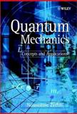 Quantum Mechanics : Concepts and Applications, Zettili, Nouredine, 0471489433