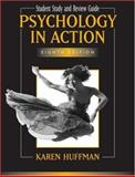 Psychology in Action, Huffman, Karen, 0471799432