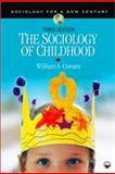 The Sociology of Childhood, Corsaro, William A., 1412979439