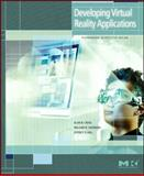 Developing Virtual Reality Applications : Foundations of Effective Design, Craig, Alan B. and Sherman, William R., 0123749433