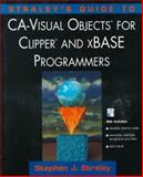 Straley's Guide to CA-Visual Objects for Clipper and xBASE Programmers, Straley, Stephen J., 0201409437