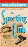 The Sporting Club, Sinclair Browning, 0553579436