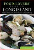 Food Lovers' Guide to Long Island, Peter Gianotti, 0762779438