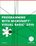Programming with Microsoft Visual Basic 2010, Zak, Diane, 1111529434