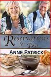 Reservations for Two, Anne Patrick, 1482719436