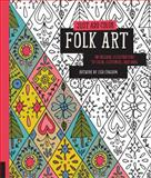Just Add Color: Folk Art, Lisa Congdon, 1592539432