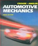 Automotive Mechanics, Crouse, William H. and Anglin, Donald L., 0028009436