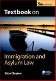 Textbook on Immigration and Asylum Law, Clayton, Gina, 0199699437