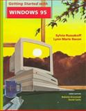 Getting Started with Windows 95, Russakoff, Sylvia and Bacon, Lynn Marie, 0471159433