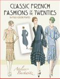 Classic French Fashions of the Twenties, Atelier Bachwitz, 0486489434
