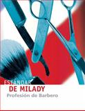 Estandar de Milady : Profession de Barbero, Scali-Sheahan, Maura T. and Milady Publishing Company Staff, 143541943X