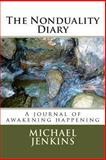 The Nonduality Diary, Michael Jenkins, 1481889435