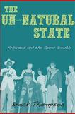 The Un-Natural State, Brock Thompson, 1557289433