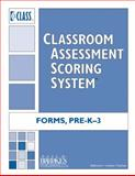 Classroom Assessment Scoring System (CLASS) Forms : PreK and K-3, Pianta, Robert C., 1557669430