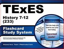 TExES History 7-12 (233) Flashcard Study System : TExES Test Practice Questions and Review for the Texas Examinations of Educator Standards, TExES Exam Secrets Test Prep Team, 1627339434