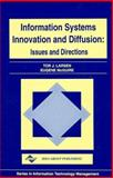 Information Systems Innovation and Diffusion : Issues and Directions, Tor Jermud Larsen, Eugene McGuire, 1878289438