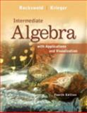 Intermediate Algebra with Applications and Visualization, Rockswold, Gary K. and Krieger, Terry A., 0321729439