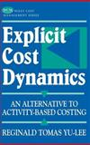 Explicit Cost Dynamics 9780471389439