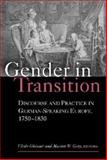 Gender in Transition : Discourse and Practice in German-Speaking Europe 1750-1830, , 0472069438