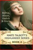 Marti Talbott's Highlander Series IV, Marti Talbott, 1461079438