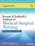 Brunner and Suddarth's Textbook of Medical-Surgical Nursing, Lippincott Williams and Wilkins Staff, 1605479438