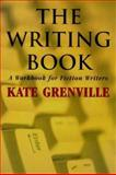 The Writing Book, Kate Grenville, 186448943X