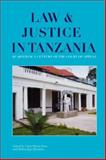 Law and Justice in Tanzania Quarter a Century of the Court of Appeal, , 9987449433