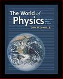 The World of Physics : Mysteries, Magic, and Myth, Jewett, John W., 0030319447