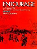 Entourage : A Tracing File for Architects and Interior Designers, Burden, Ernest E., 0070089442
