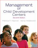 Management of Child Development Centers, Hearron, Patricia F. and Hildebrand, Verna, 0137029446