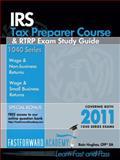 IRS Tax Preparer Course and RTRP Exam Study Guide 2011, Hughes, Rain, 0983279446