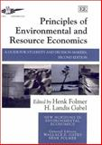 Principles of Environmental and Resource Economics : A Guide for Students and Decision-Makers, Folmer, Henk and Gabel, H. Landis, 1858989442