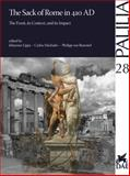 410 - the Sack of Rome : The Event, Its Context and Its Impact, Johannes Lipps, 389500944X