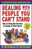 Dealing with People You Can't Stand, Rick Brinkman and Rick Kirschner, 0071379444