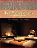 Spa Management : An Introduction, Wisnom, Mary S. and Capozio, Lisa L., 0135039444