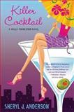 Killer Cocktail, Sheryl J. Anderson, 0312319444