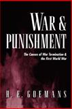 War and Punishment : The Causes of War Termination and the First World War, Goemans, Hein, 0691049440