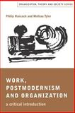 Work, Postmodernism and Organization 9780761959441