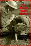 The Great War Reader, Hannah, James, 0890969442