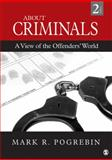 About Criminals : A View of the Offenders' World, , 1412999448