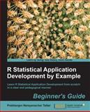 R Statistical Application Development, Tattar Prabhanjan Narayanachart, 1849519447