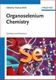 Organoselenium Chemistry, , 3527329447