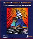 Practical Problems in Mathematics for Automotive Technicians, Moore, George and Sformo, Todd, 0827379447