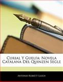 Curial y Guelf, Antonio Rubio Y. Lluch, 1142309444