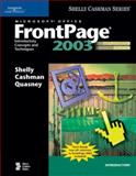 Microsoft Office FrontPage 2003 : Introductory Concepts and Techniques, Shelly, Gary B. and Cashman, Thomas J., 1418859443